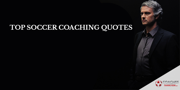 top soccer coaching quotes
