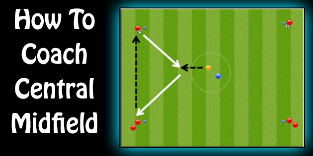 how to play center midfield in soccer