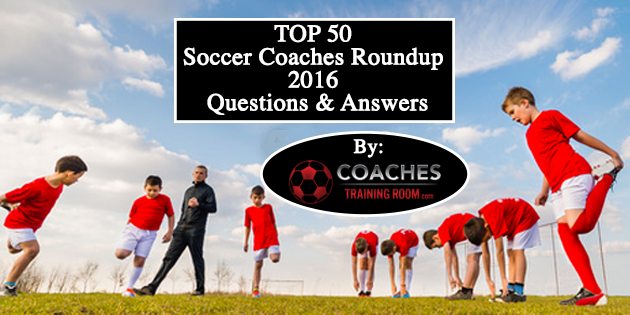 Top-50-Soccer-Coaches-Roundup-2016-Questions-and-Answers